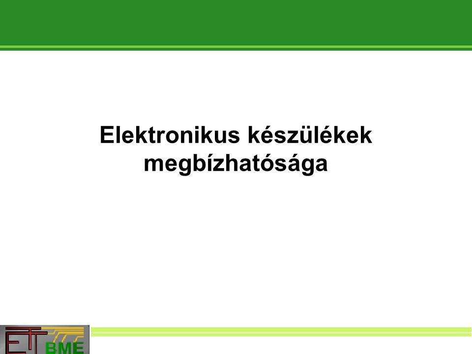 Elektronikus készülékek Vegyes rendszerek A rendszer eredő megbízhatósági függvénye (  1,  2,  T,  K ismert):