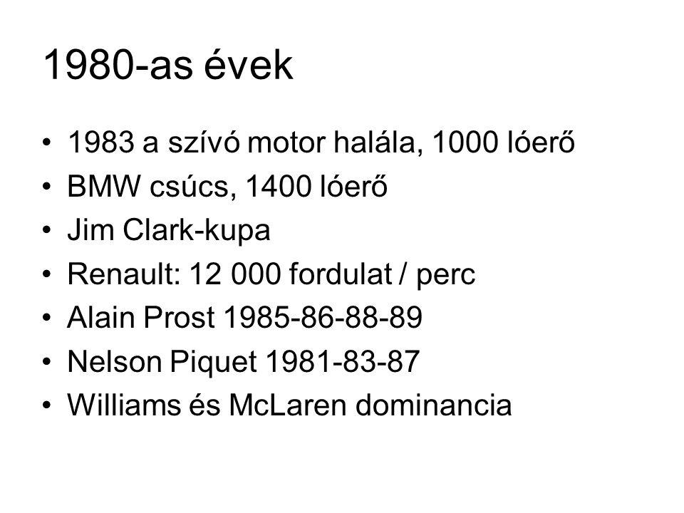 1990-es évek •Elektronikus segédeszközök engedélyezése •1994 ezek betiltása •Biztonság növelése < Roland Ratzenberger, Ayrton Senna •Hengerűrtartalom: 3000 cm3 > 650 lóerő •Senna, Prost, Mansell, Mika Hakkinen, megjelenik Schumacher