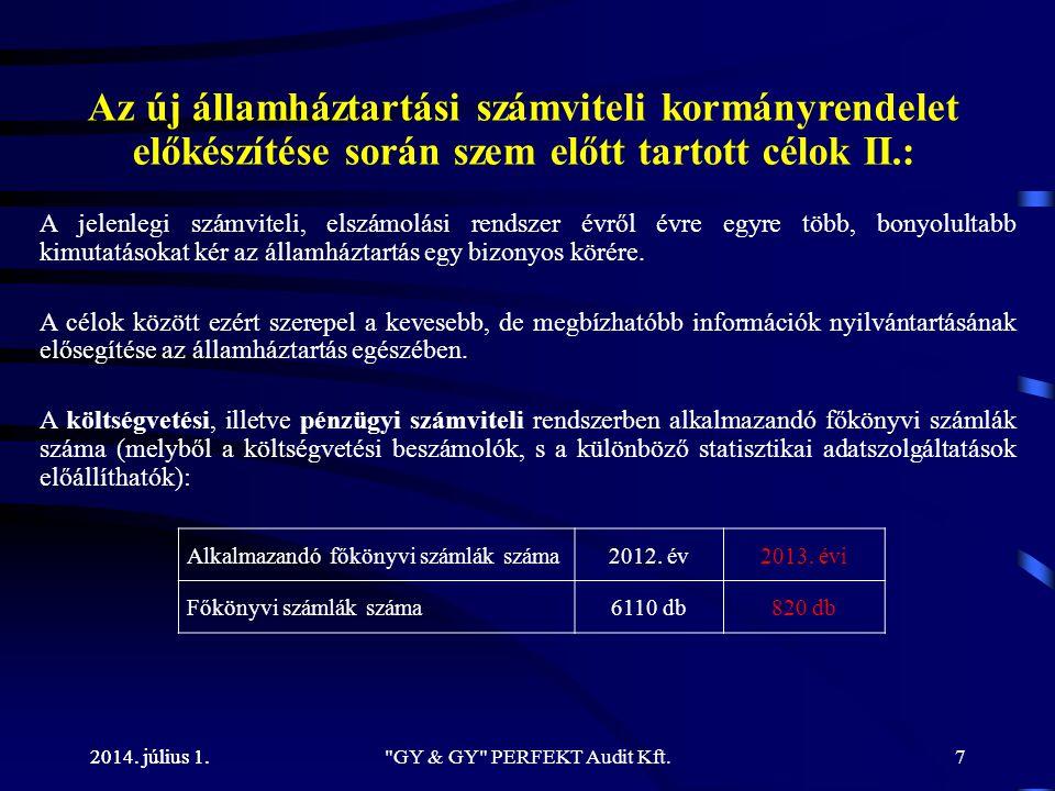 A KÖTELEZETTSÉGVÁLLALÁS FOGALMÁNAK VÁLTOZÁSA 2014. július 1. GY & GY PERFEKT Audit Kft.28