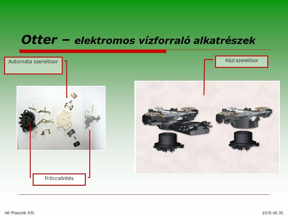 Fröccsöntés Otter – elektromos vízforraló alkatrészek Automata szerelősor Kézi szerelősor AE-Plasztik Kft.20 10.0 6. 30.