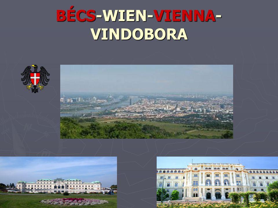 BÉCS-WIEN-VIENNA- VINDOBORA