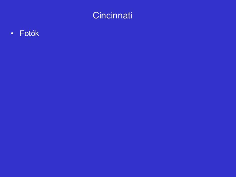 Cincinnati •Fotók
