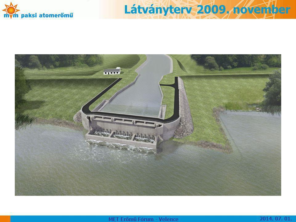 Látványterv 2009. november MET Erőmű Fórum - Velence 2014. 07. 01.
