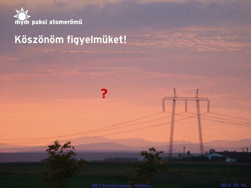 ? MET Erőmű Fórum - Velence 2014. 07. 01.