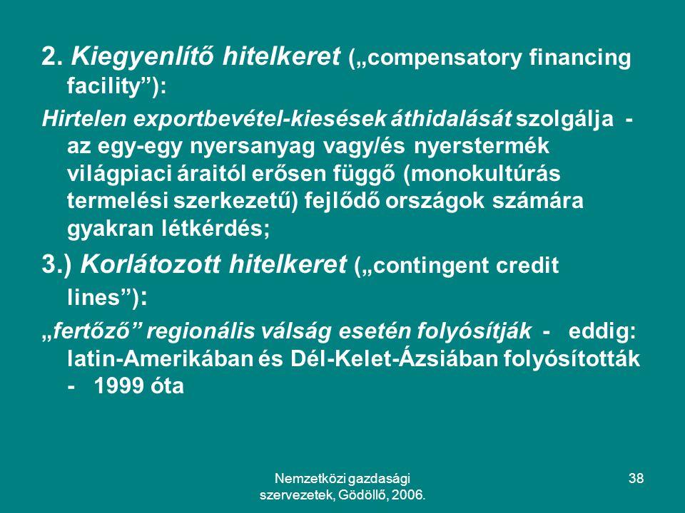 Nemzetközi gazdasági szervezetek, Gödöllő, 2006.38 2.