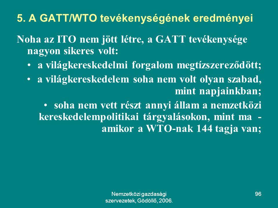 Nemzetközi gazdasági szervezetek, Gödöllő, 2006.96 5.