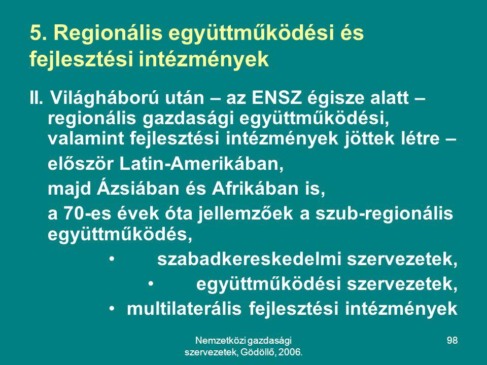Nemzetközi gazdasági szervezetek, Gödöllő, 2006.98 5.