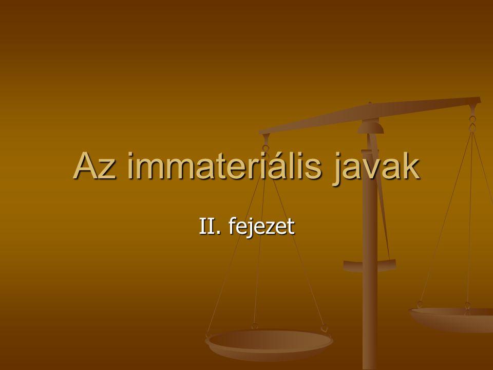 Az immateriális javak II. fejezet
