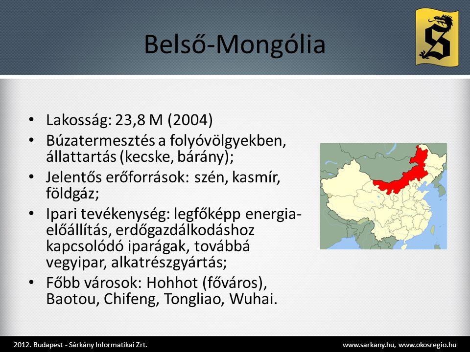 Belső-Mongólia • Lakosság: 23,8 M (2004) • Búzatermesztés a folyóvölgyekben, állattartás (kecske, bárány); • Jelentős erőforrások: szén, kasmír, földg
