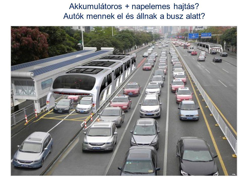 Akkumulátoros + napelemes hajtás? Autók mennek el és állnak a busz alatt?