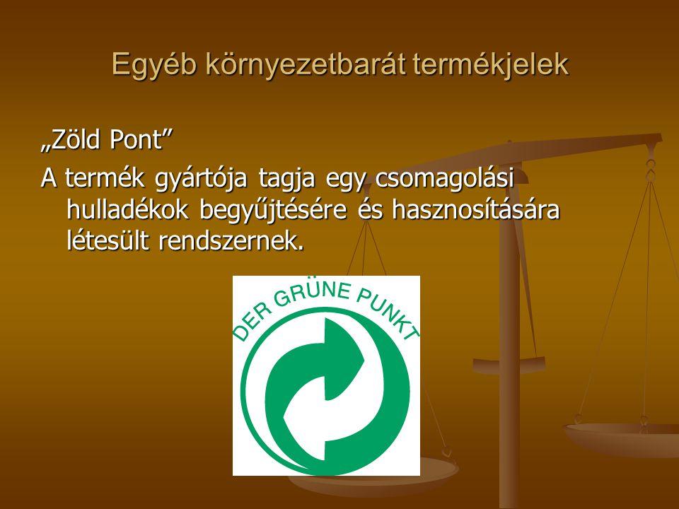 """Egyéb környezetbarát termékjelek """"Zöld Pont"""" A termék gyártója tagja egy csomagolási hulladékok begyűjtésére és hasznosítására létesült rendszernek."""