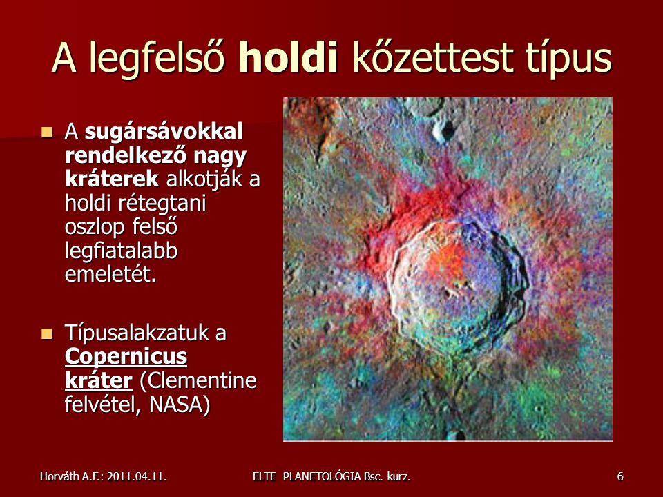 Horváth A.F.: 2011.04.11.ELTE PLANETOLÓGIA Bsc. kurz.57 A Föld az élet bolygója