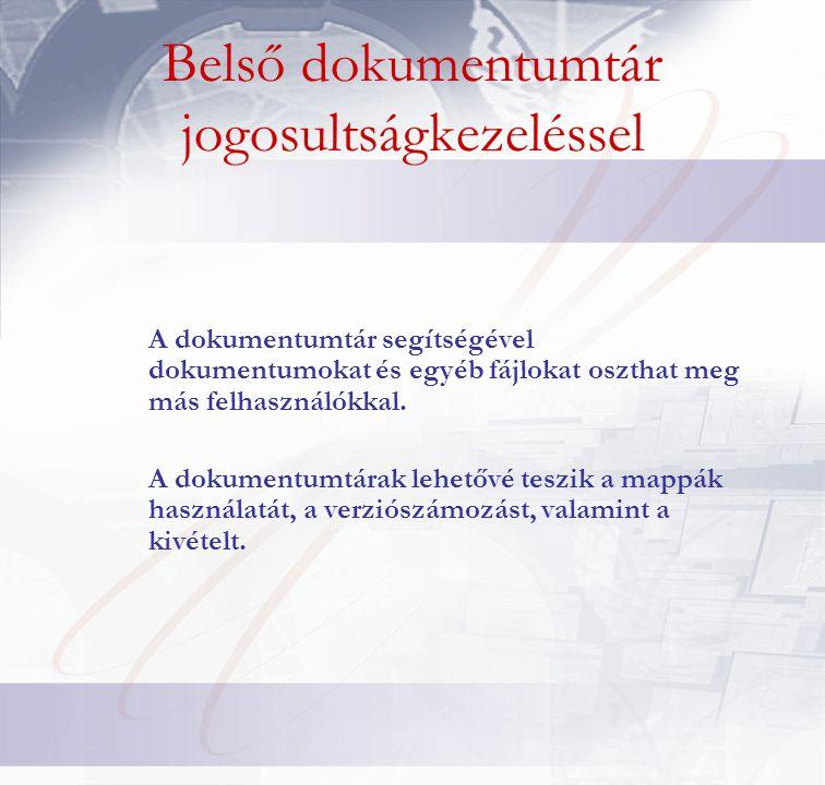 A dokumentumtár segítségével dokumentumokat és egyéb fájlokat oszthat meg más felhasználókkal.