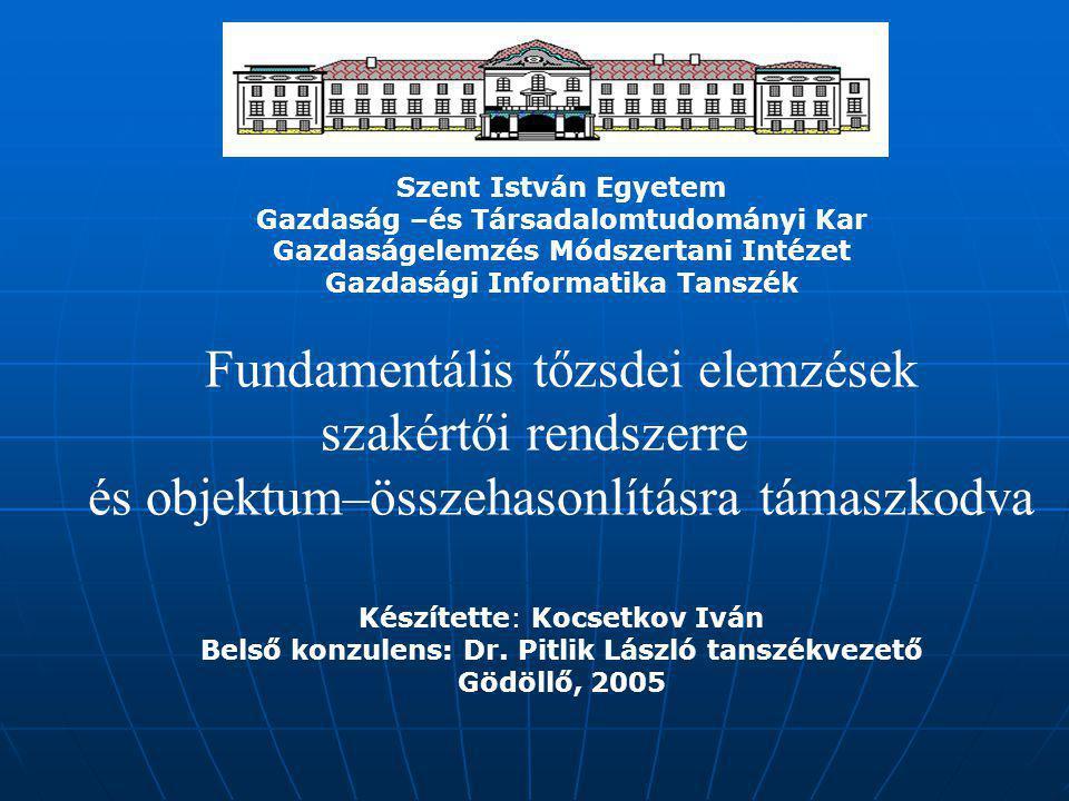 A fundamentális elemzés szintjei • a gazdaság és a piac egésze; • gazdasági ágazatok; • adott valuták szintjén.