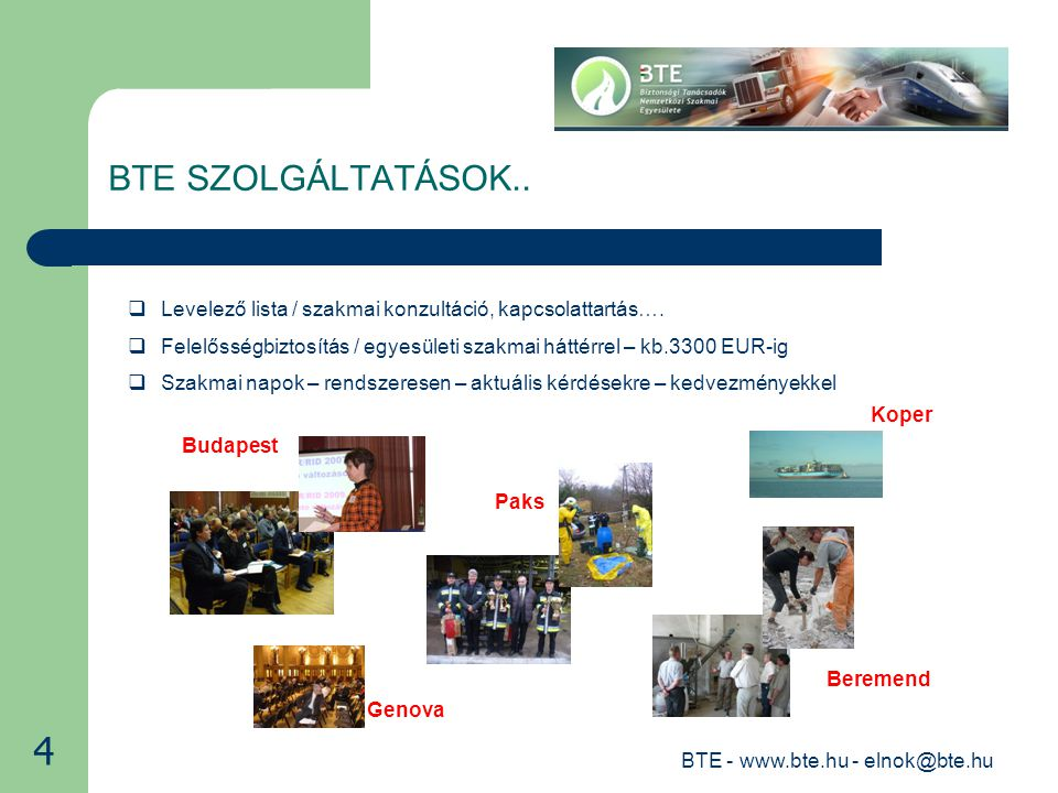 BTE - www.bte.hu - elnok@bte.hu BTE SZOLGÁLTATÁSOK..