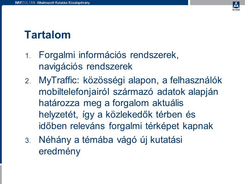 BAYZOLTÁN Alkalmazott Kutatási Közalapítvány 33 IKTI Témák 1.