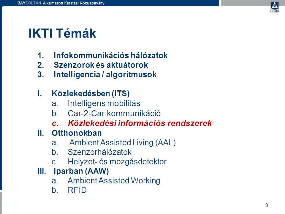 BAYZOLTÁN Alkalmazott Kutatási Közalapítvány FCD adatok összehasonlítása  Időbeli és térbeli lefedettség  Flották egymással és önmagukkal történő összehasonlítása  Pl.