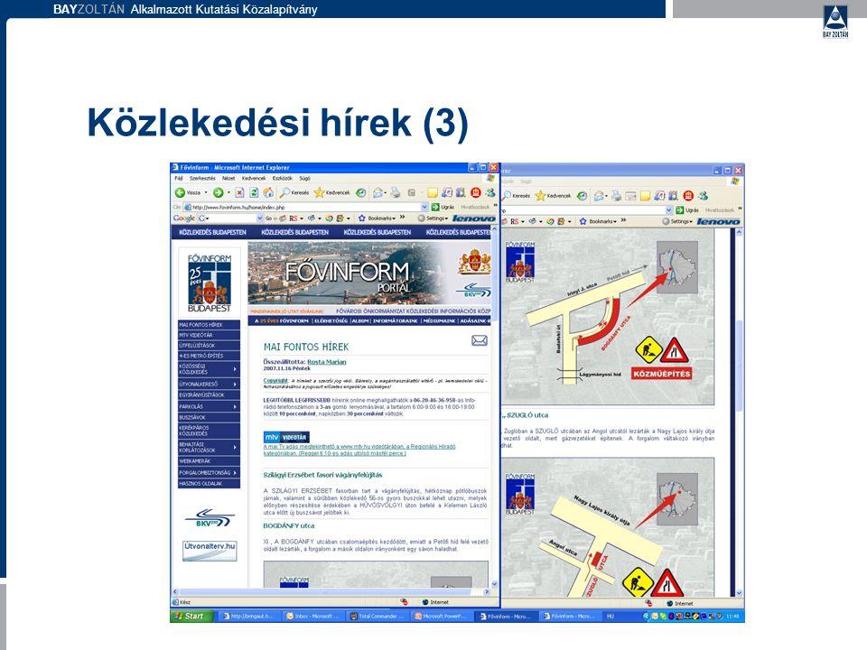 BAYZOLTÁN Alkalmazott Kutatási Közalapítvány Közlekedési hírek (3)