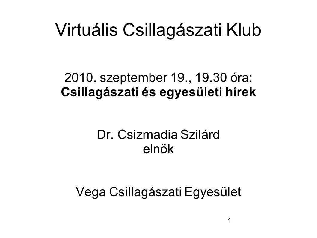 1 Virtuális Csillagászati Klub 2010.
