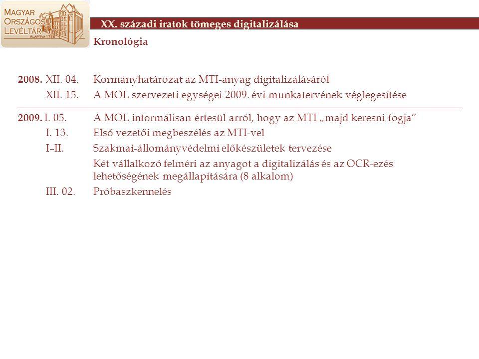 2008.XII. 04.Kormányhatározat az MTI-anyag digitalizálásáról XII.