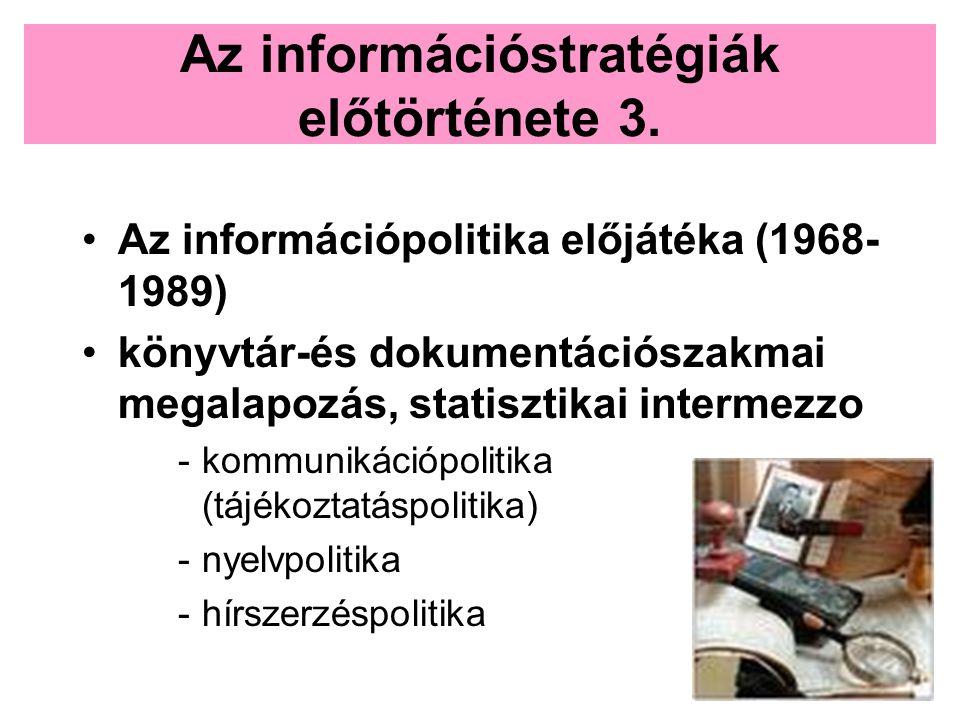 Az információstratégiák előtörténete 3.