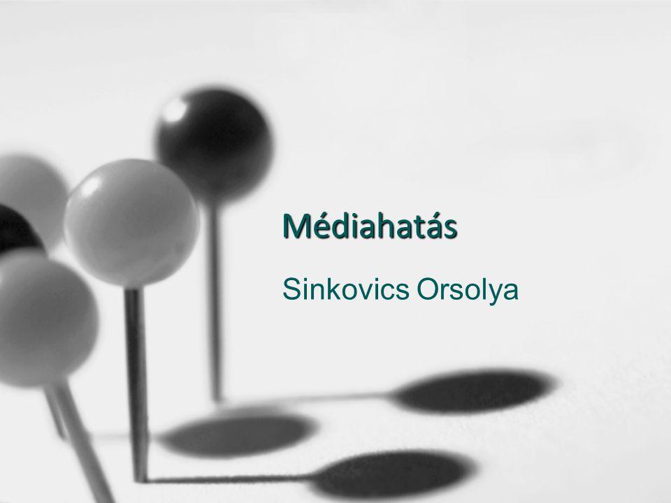 Médiahatás Sinkovics Orsolya