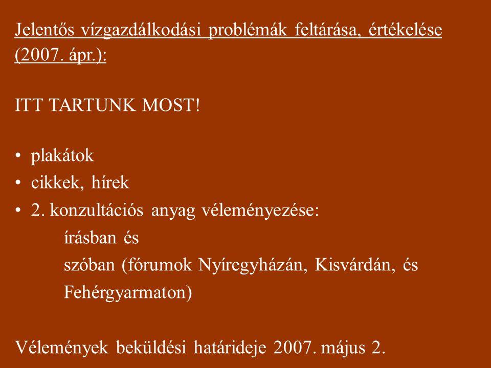 Jelentős vízgazdálkodási problémák feltárása, értékelése (2007.