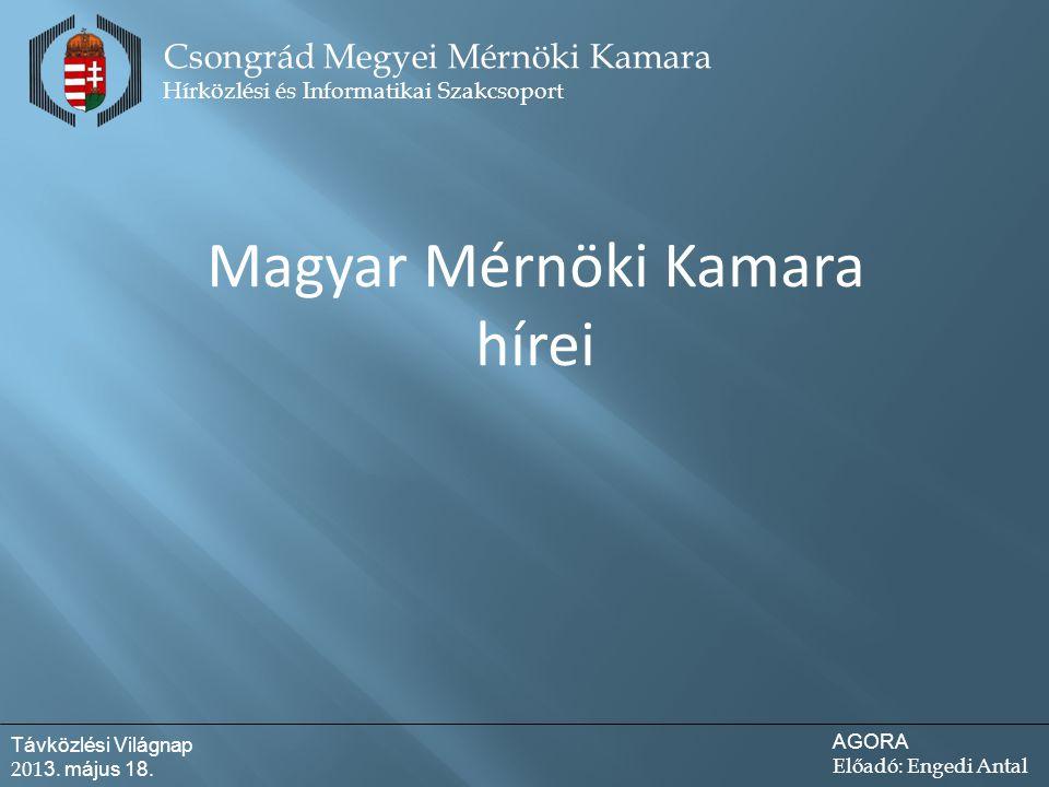 Csongrád Megyei Mérnöki Kamara Hírközlési és Informatikai Szakcsoport Távközlési Világnap 201 3.