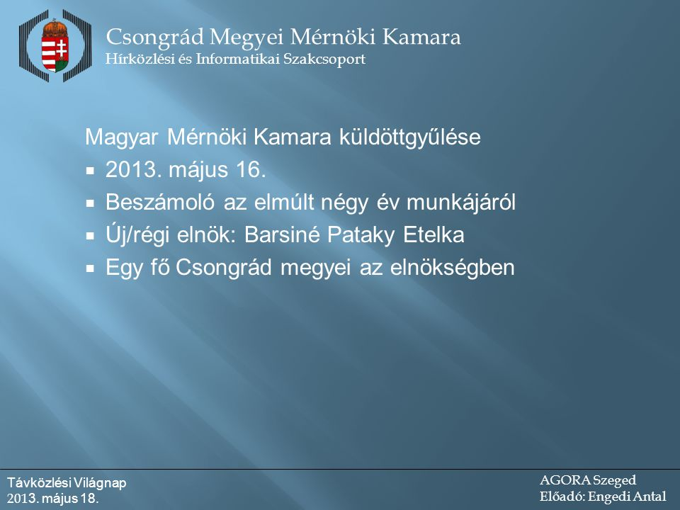 Magyar Mérnöki Kamara küldöttgyűlése  2013. május 16.