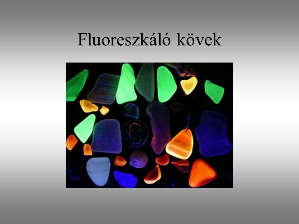 Fluoreszkáló kövek