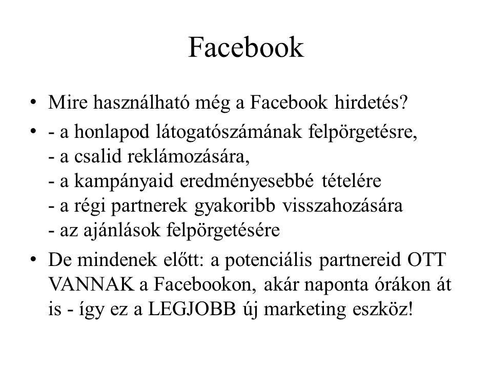 Facebook • Mire használható még a Facebook hirdetés.
