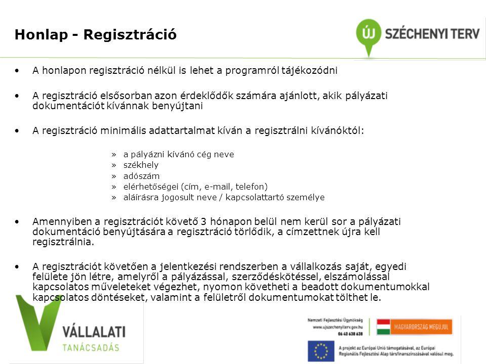 •A honlapon regisztráció nélkül is lehet a programról tájékozódni •A regisztráció elsősorban azon érdeklődők számára ajánlott, akik pályázati dokument