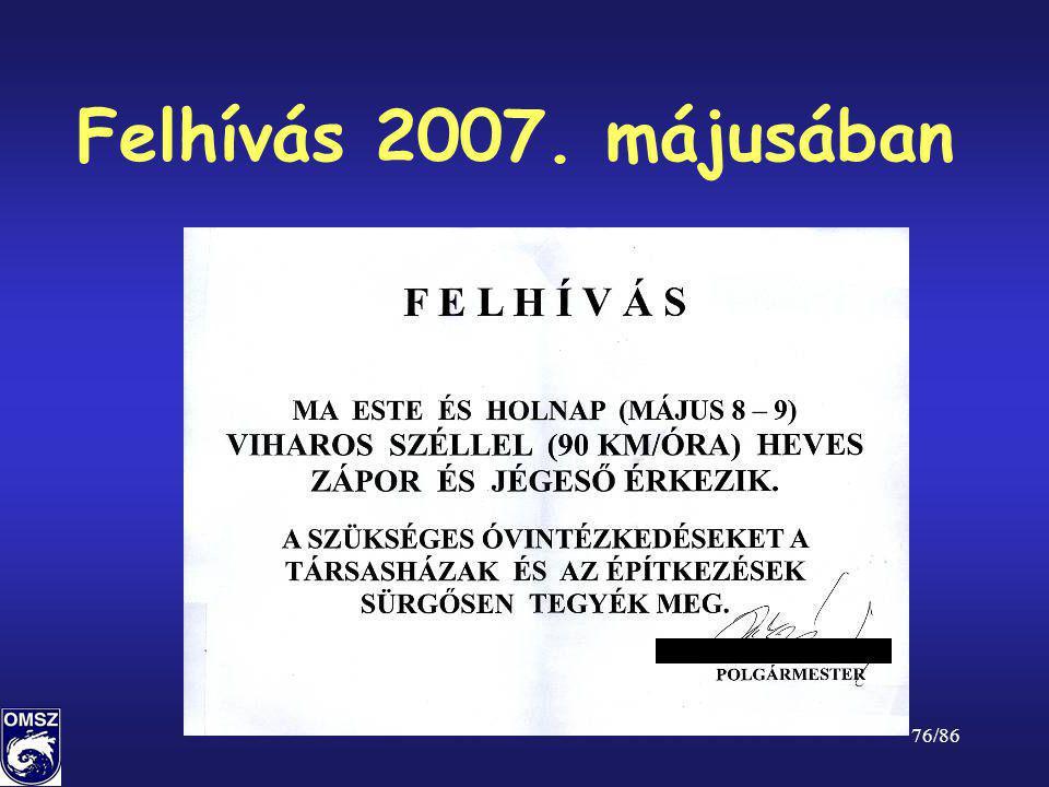 76/86 Felhívás 2007. májusában