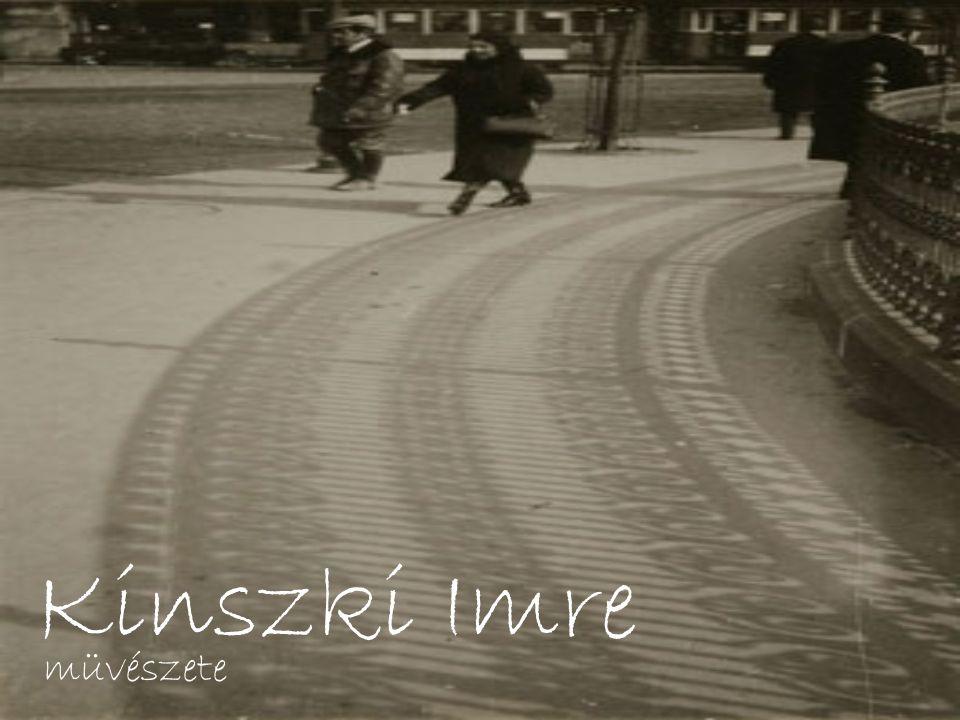 Kinszki Imre müvészete
