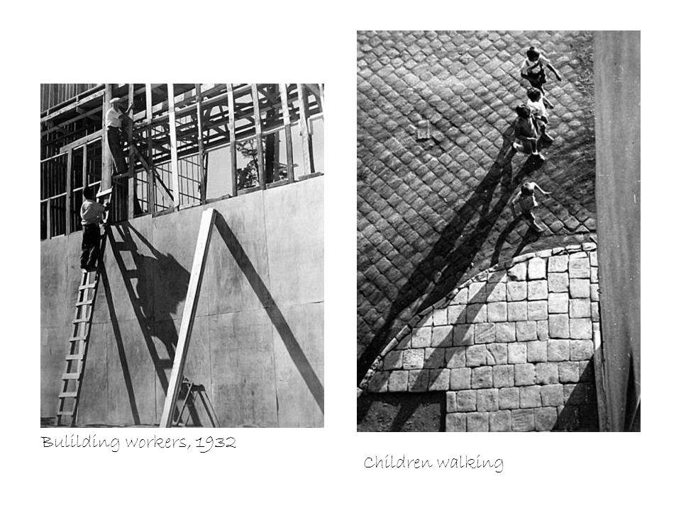 Bulilding workers, 1932 Children walking