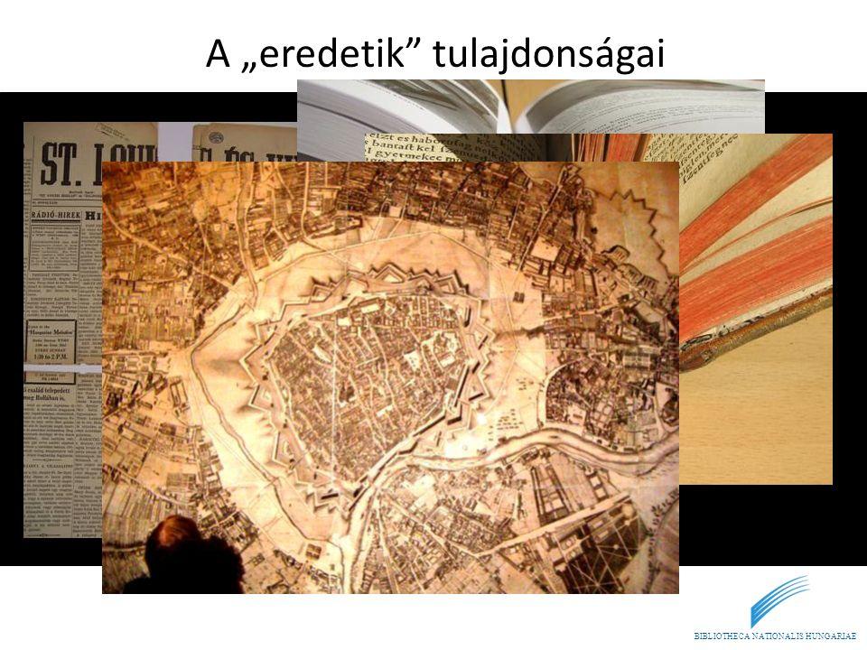 """BIBLIOTHECA NATIONALIS HUNGARIAE A """"eredetik"""" tulajdonságai"""