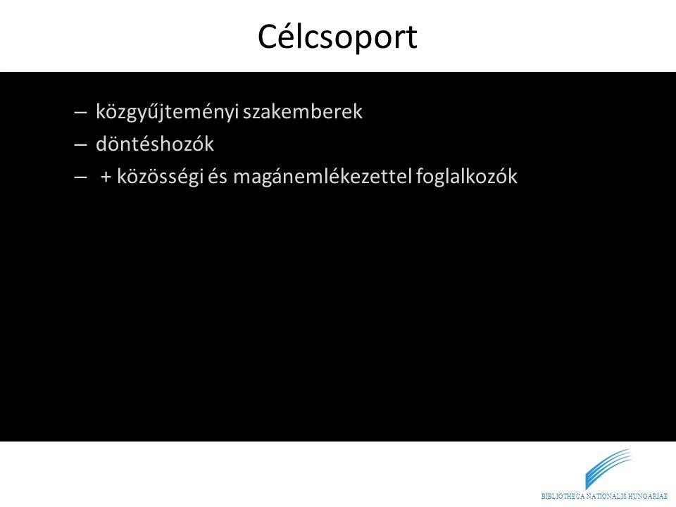BIBLIOTHECA NATIONALIS HUNGARIAE A honlap funkciói • A könyv + laikus felhasználóknak egyszerűsítve • Esettanulmányok • Hírek • Azonnali segítség • Blog • Keresés