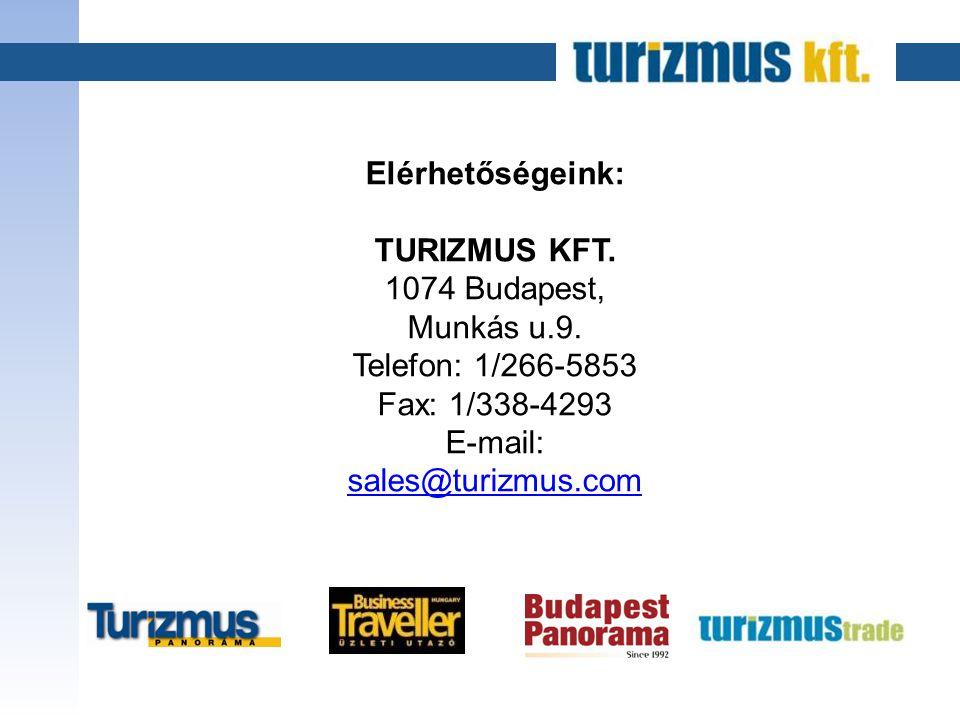 Elérhetőségeink: TURIZMUS KFT. 1074 Budapest, Munkás u.9.