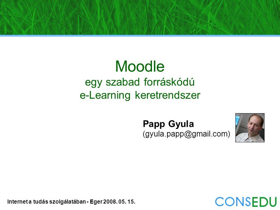 Internet a tudás szolgálatában - Eger 2008. 05. 15. Szerepkörök testreszabása