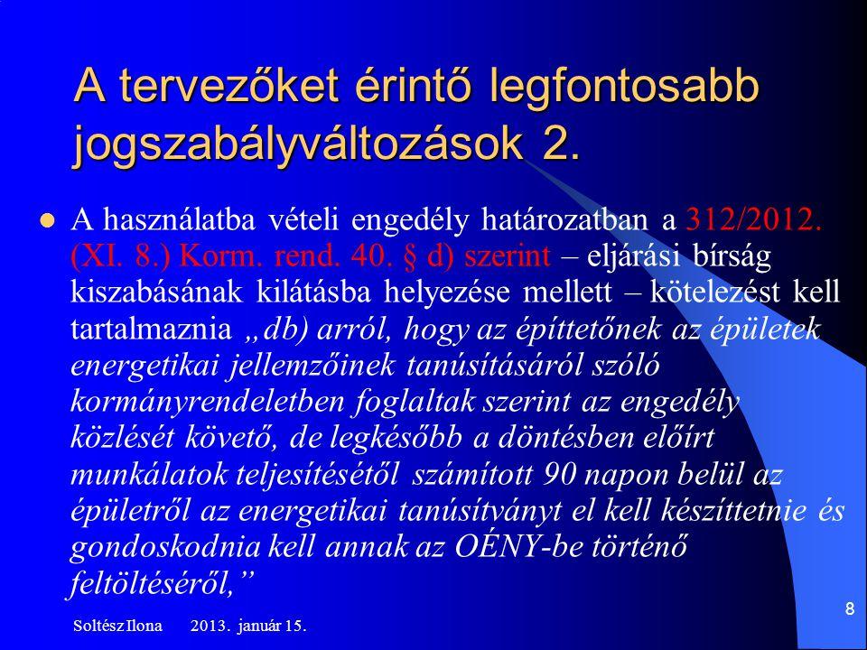  A használatba vételi engedély határozatban a 312/2012.