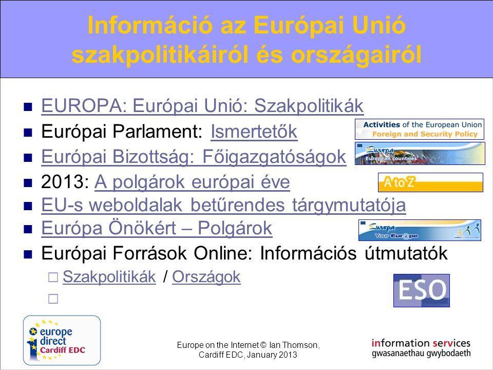  EUROPA: Európai Unió: Szakpolitikák EUROPA: Európai Unió: Szakpolitikák  Európai Parlament: IsmertetőkIsmertetők  Európai Bizottság: Főigazgatóság