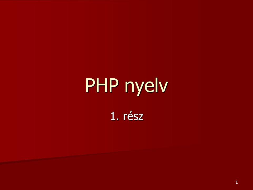 72 Függvények létrehozása, az érték szerinti paraméterátadás  Paraméter nélküli függvény –<?php –function koszon() //a koszon függvény definiálása –{ – print Üdvözlöm! ; –} –koszon(); //a koszon függvény meghívása –?>