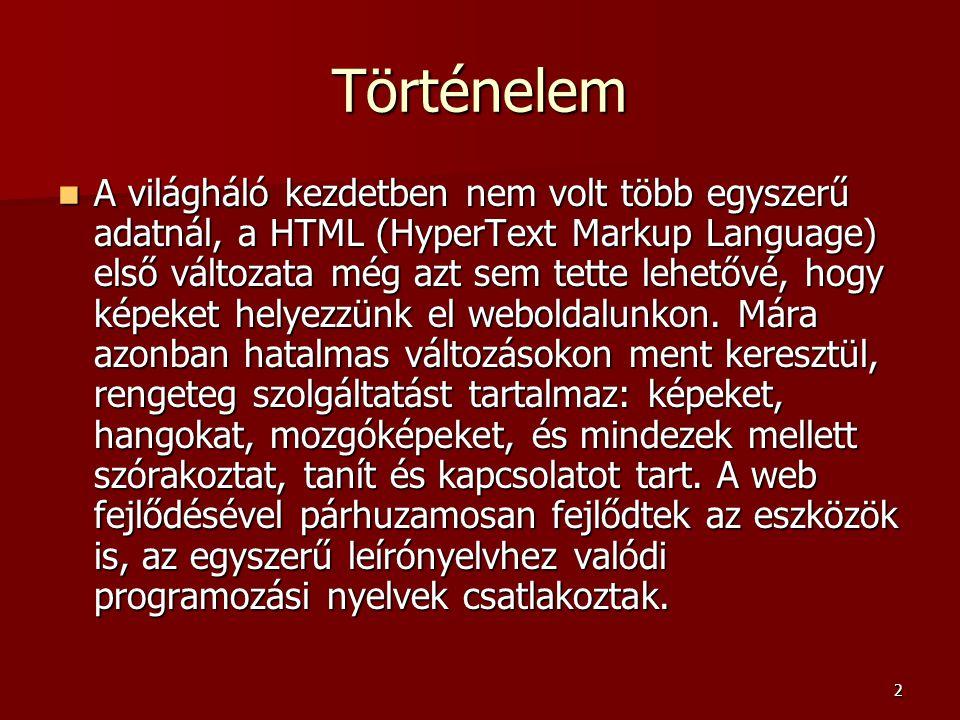 23 HTML-es változat  Egy dokumentumban a HTML elemek közé tetszőleges számú PHP kódblokk írható, és ezek együttesen alkotnak egy programot.