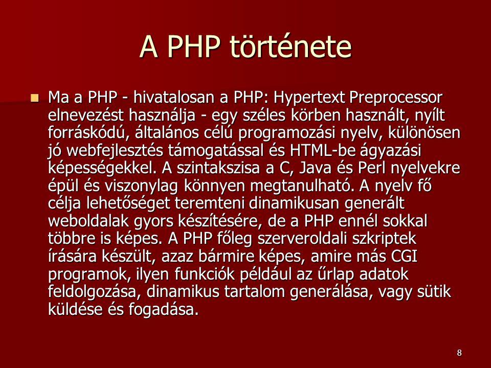 129 Konstruktor  A PHP-ben nincs ehhez hasonló hozzáférési jogosultság, azaz az adattagok és tagfüggvények bárhonnan elérhetők, de célszerű írni olyan tagfüggvényeket, amelyek segítségével kezelni tudjuk az adattagokat.