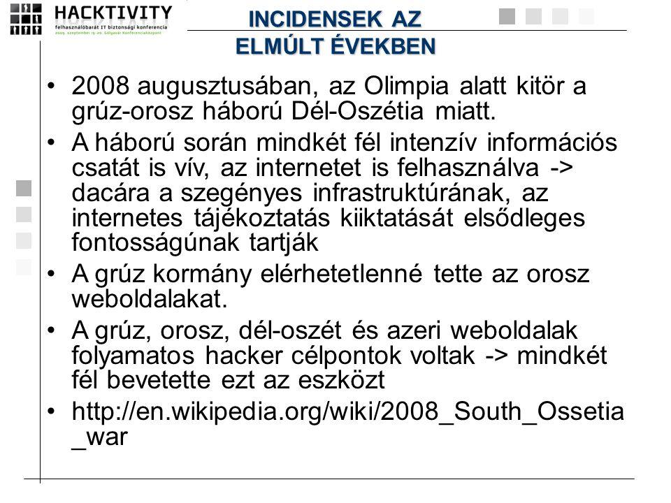 •2008 augusztusában, az Olimpia alatt kitör a grúz-orosz háború Dél-Oszétia miatt. •A háború során mindkét fél intenzív információs csatát is vív, az