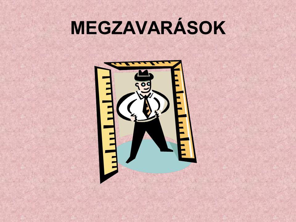 MEGZAVARÁSOK