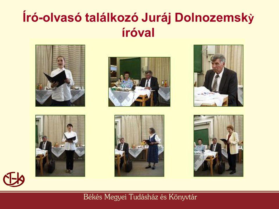 Író-olvasó találkozó Juráj Dolnozemsk ỳ íróval