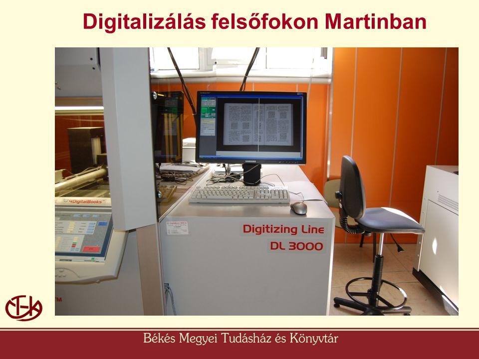 Digitalizálás felsőfokon Martinban