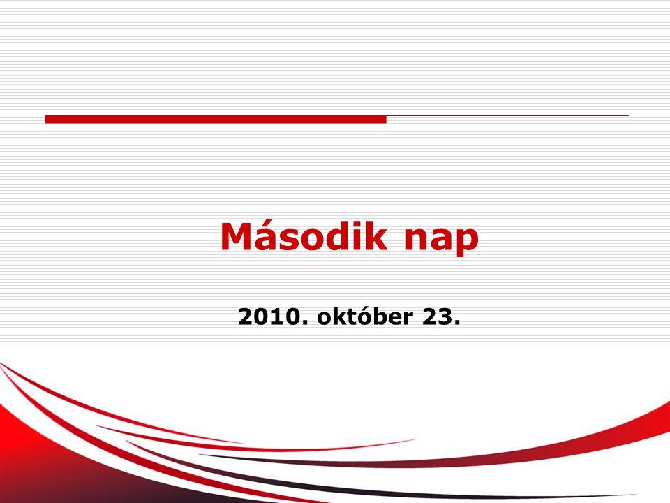 104 Második nap 2010. október 23.