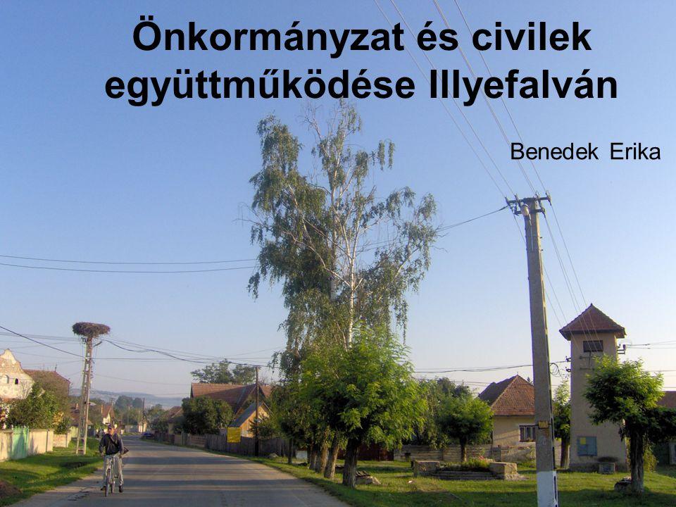 Önkormányzat és civilek együttműködése Illyefalván Benedek Erika